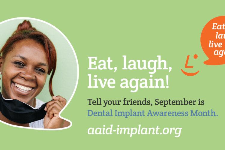 Dental Implants Awareness Month